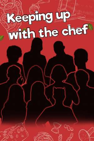 Keeping Up With The Chef