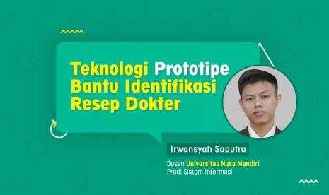 Teknologi Prototipe Bantu Identifikasi Resep Dokter